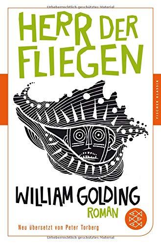 Buchcover Herr der Fliegen: Roman. Neu übersetzt von Peter Torberg (Fischer Klassik)