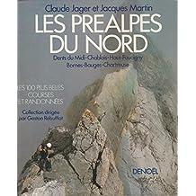 Les Préalpes du Nord - Dents du Midi, Chablais, Haut-Faucigny, Bornes, Bauges, Chartreuse