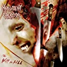 Will To Kill [Explicit]