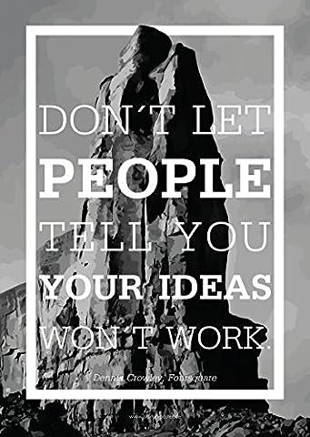 """Gusti Products poster """"Don't let people"""" phrase de motivation citation motivante pour entreprise start-up proverbe inspirant affiche design message inspirant DIN A2 PO-9"""
