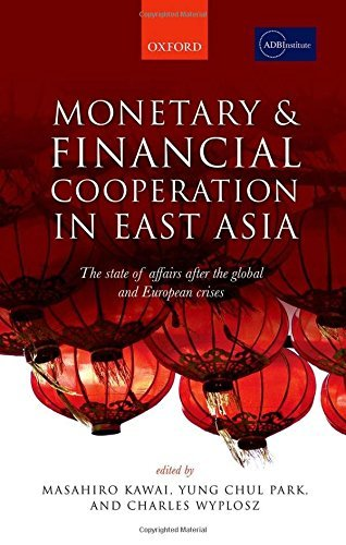 Monetary and Financial Cooperation in East Asia: The State of Affairs After the Global and European Crises (2015-06-16) par unknown