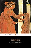 Medea and Other Plays : Medea; Hecabe; Electra; Heracles (Penguin Classics)