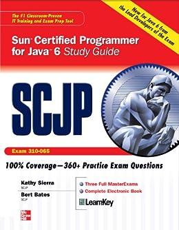 SCJP Sun Certified Programmer for Java 6 Study Guide: Exam 310-065 von [Sierra, Kathy, Bates, Bert]