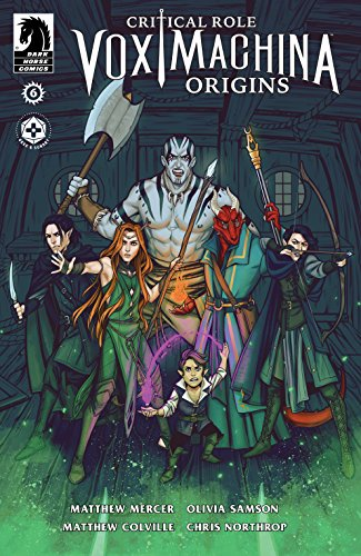 Critical Role: Vox Machina Origins #6