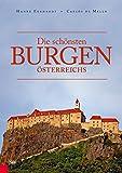 Die schönsten Burgen Österreichs - Hanne Egghardt