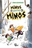 """Afficher """"Minus contre Minos"""""""