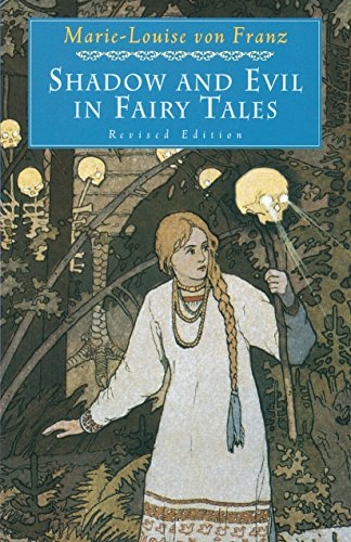 Shadow and Evil in Fairy Tales (C. G. Jung Foundation Books Series, Band 1)