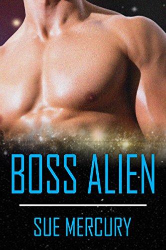 Boss Alien: A Sci-Fi Alien Romance (Reestrian Mates Book 4)