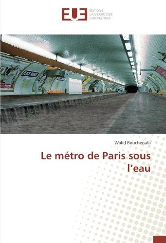 Descargar Libro Le métro de Paris sous l'eau de Walid Bouchenafa