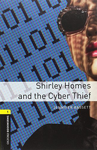 Oxford Bookworms Library: Stage 1: Shirley Homes and the Cyber Thief Audio por Jennifer Bassett
