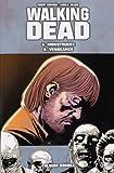 WALKING DEAD - 5 > Monstrueux 6 > Vengeance