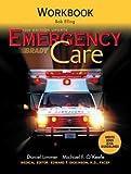 Emergency Care Workbook by Bob Elling (2006-12-23)