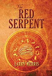 The Red Serpent: International Action Adventure (English Edition)