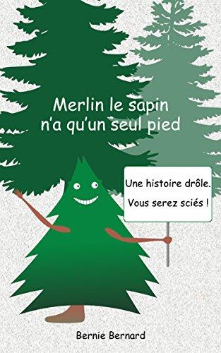 Descargar Libro Mobi Merlin le sapin n'a qu'un seul pied La Templanza Epub Gratis