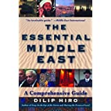 The Essential Middle East: A Comprehensive Guide by Dilip Hiro (2003-08-01)