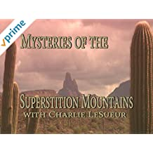 Mysteries of the Superstition Mountains [OV]