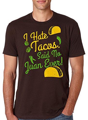 crazy-dog-tshirts-i-hate-tacos-said-no-juan-ever-t-shirt-funny-mexican-food-tee-4xl-homme