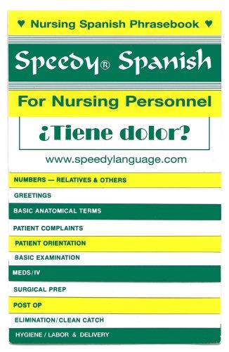 Speedy Spanish for Nursing Personnel por T. L. Hart