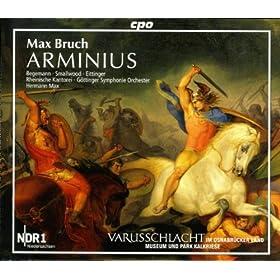 Arminius, Op. 43: The Battle: Wie donnernd vom Felsen der Strom Schaumend (Chorus)