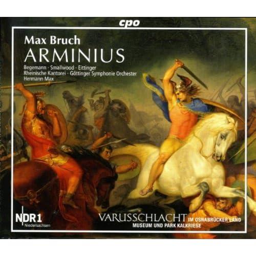 Arminius, Op. 43: The Insurrection, Battle Song: Zum Kampf! zum Kampf! (Arminius, Siegmund, Chorus)