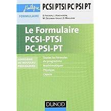 Le formulaire PCSI-PTSI-PC-PSI-PT - 5e éd. - nouveaux programmes 2013-2014