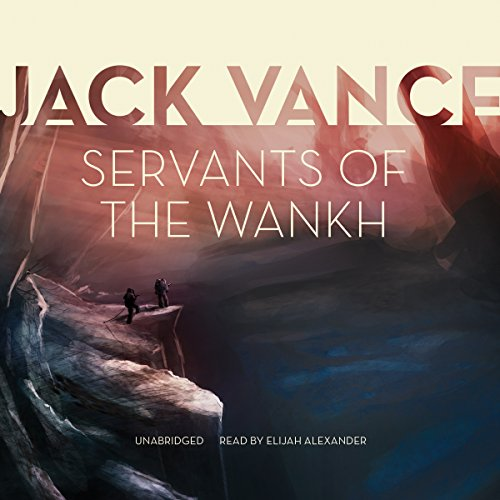 Servants of the Wankh  Audiolibri