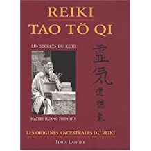 Reiki - Tao Tö Qi - Les origines ancestrales du reiki