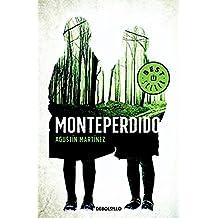 Monteperdido (BEST SELLER, Band 26200)