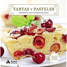 TARTAS Y PASTELES: 50 deliciosas recetas de repostería casera (Spanish Edition)