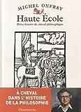 Haute Ecole - Brève histoire du cheval philosophique