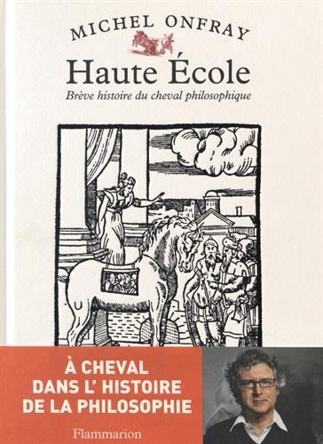 Haute Ecole : Brève histoire du cheval philosophique