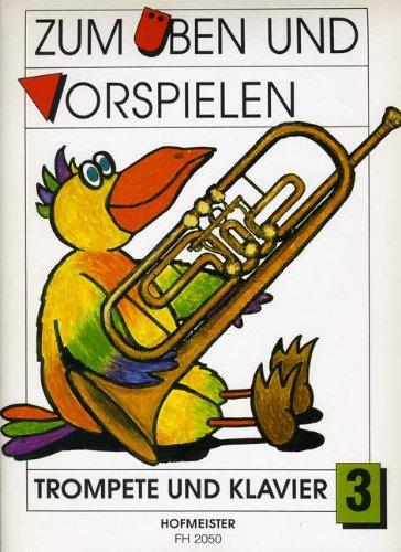 ZUM UEBEN + VORSPIELEN 3 - arrangiert für Trompete - Klavier [Noten/Sheetmusic] Komponist : PHILIPP GERD