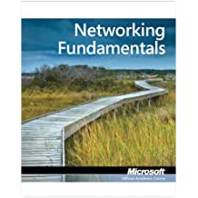 Networking Fundamentals: Microsoft Official Academic Course, Exam 98-366