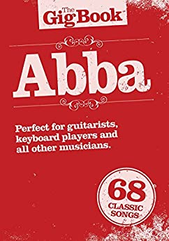 The Gig Book: Abba par [Wise Publications,]