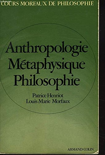 Anthropologie, mtaphysique, philosophie