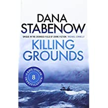 Killing Grounds (A Kate Shugak Investigation) by Dana Stabenow (2013-06-01)