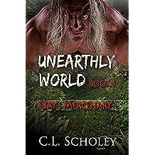Bay's Mercenary (Unearthly World Book 1) (English Edition)