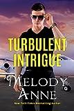 Turbulent Intrigue (Billionaire Aviators Book 4)