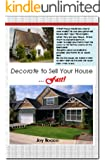Decorate to Sell Your House Fast