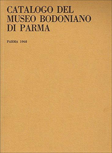 Catalogo del Museo Bodoniano di Parma