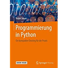 Programmierung in Python: Ein kompakter Einstieg für die Praxis