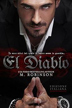 El Diablo (The Devil  Vol. 1) di [Robinson, M. ]