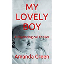 MY LOVELY BOY: A Psychological Thriller