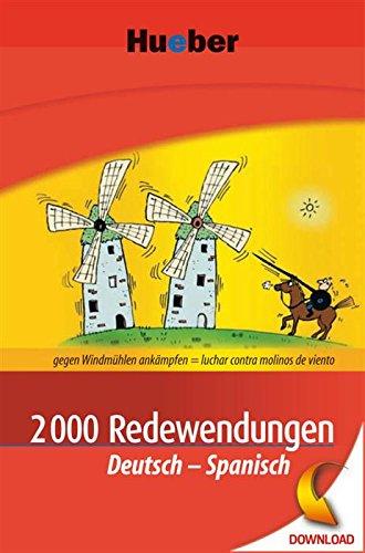 2000 Redewendungen Deutsch-Spanisch: EPUB-Download (Spanish Edition) (Download Epub)