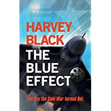 The Blue Effect (Cold War) by Harvey Black (2014-04-01)