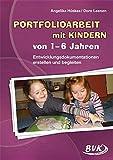 Portfolioarbeit mit Kindern von 1-6 Jahren