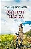 Scarica Libro Un estate magica (PDF,EPUB,MOBI) Online Italiano Gratis