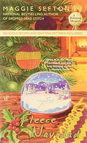 Fleece Navidad (A Knitting Mystery, Band 6) - Bear Adventure Fleece