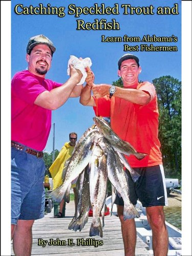 Catching Speckled Trout and Redfish: Learn from Alabama's Best Fishermen (English Edition)