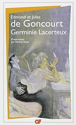 Germinie Lacerteux by Goncourt E (2009-08-04)